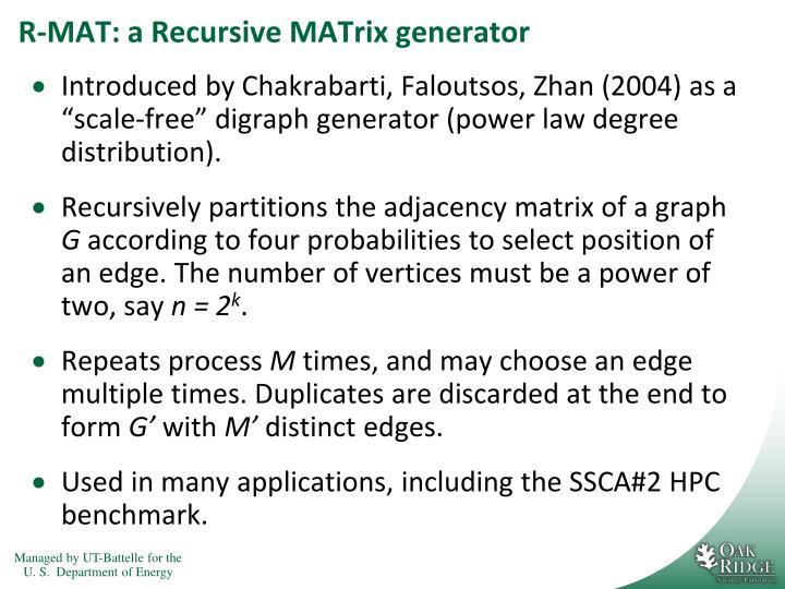 R-MAT: a Recursive