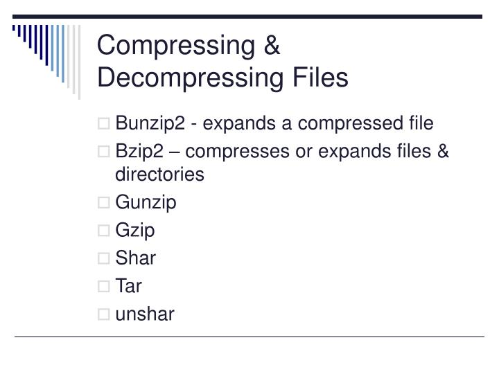 Compressing & Decompressing Files