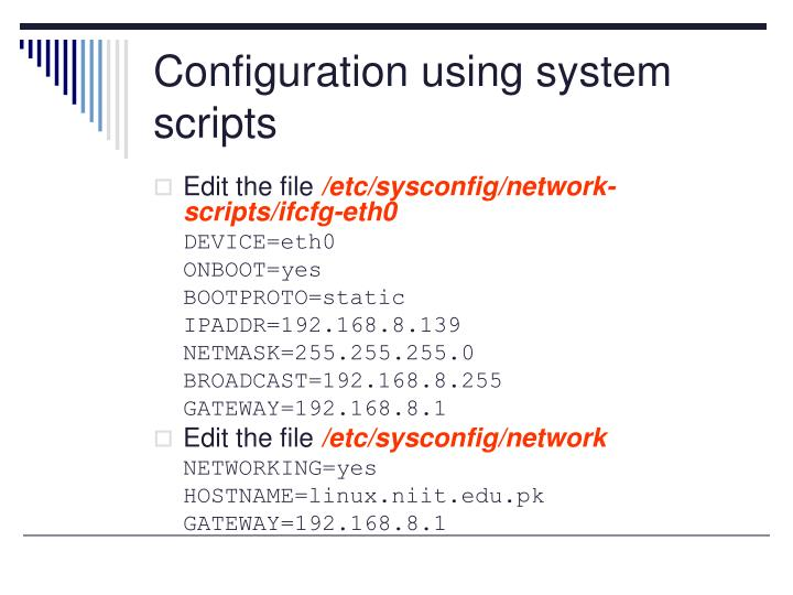 Configuration using system scripts
