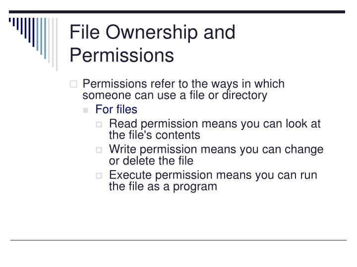File Ownership and Permissions