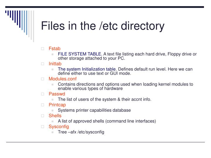 Files in the /etc directory