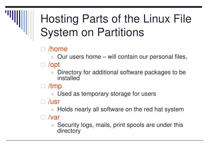 Hosting Parts of the Linux File System on Partitions