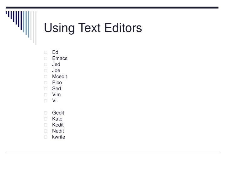Using Text Editors
