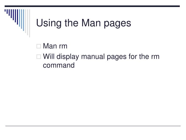 Using the Man pages