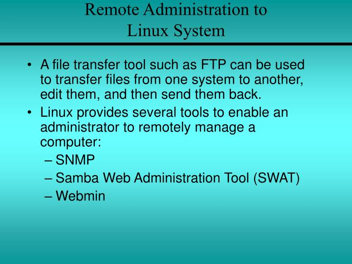 Remote Administration to