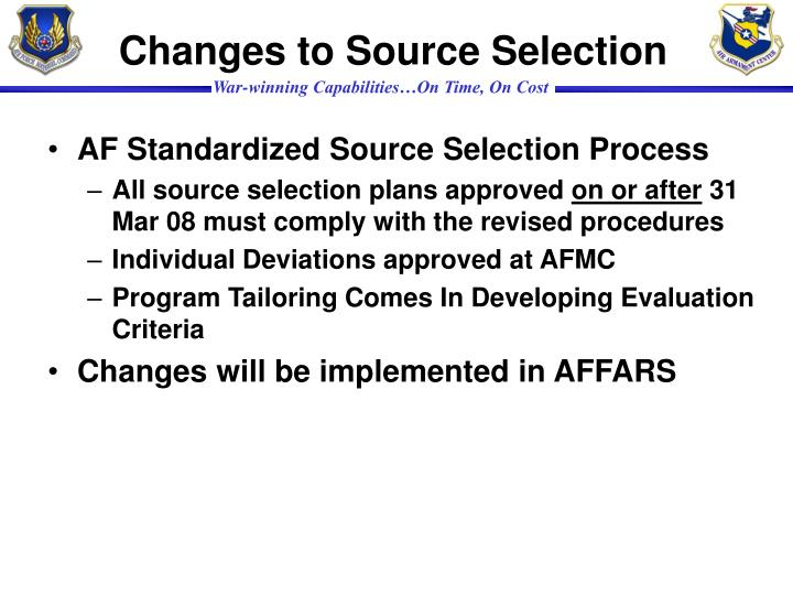 Changes to Source Selection