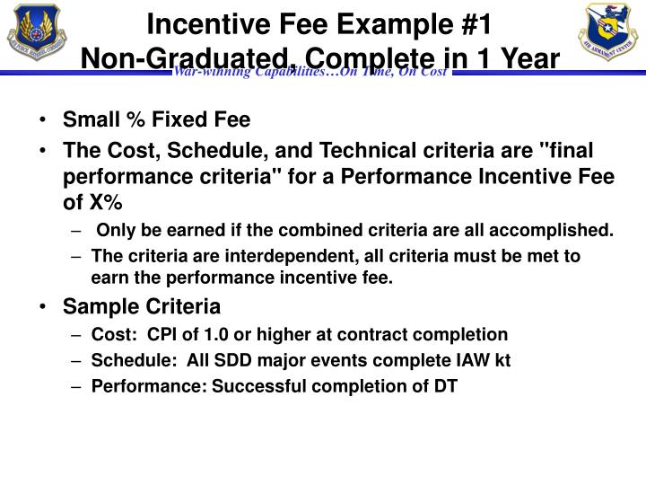 Incentive Fee Example #1