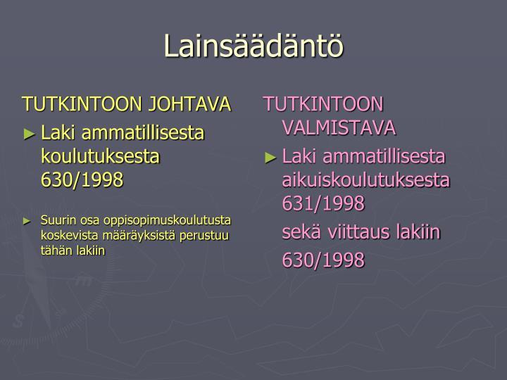TUTKINTOON JOHTAVA