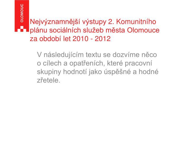 Nejvýznamnější výstupy 2. Komunitního plánu sociálních služeb města Olomouce