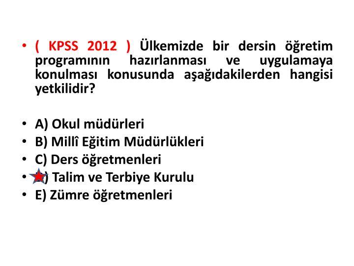 ( KPSS 2012 )