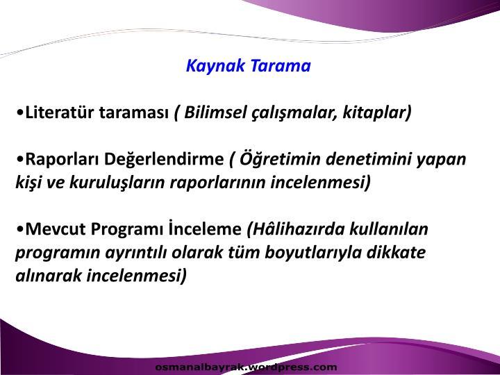 Kaynak Tarama