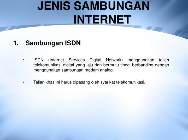 JENIS SAMBUNGAN INTERNET