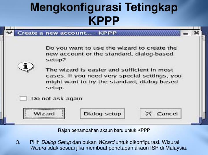 Mengkonfigurasi Tetingkap KPPP