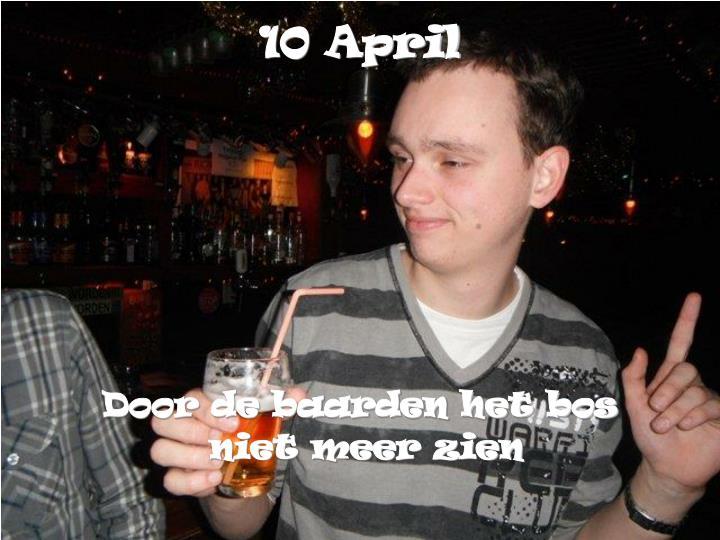 10 April