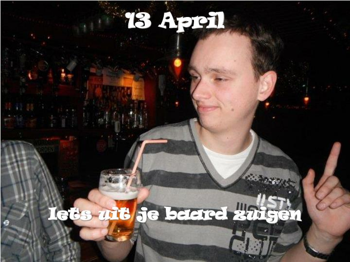 13 April