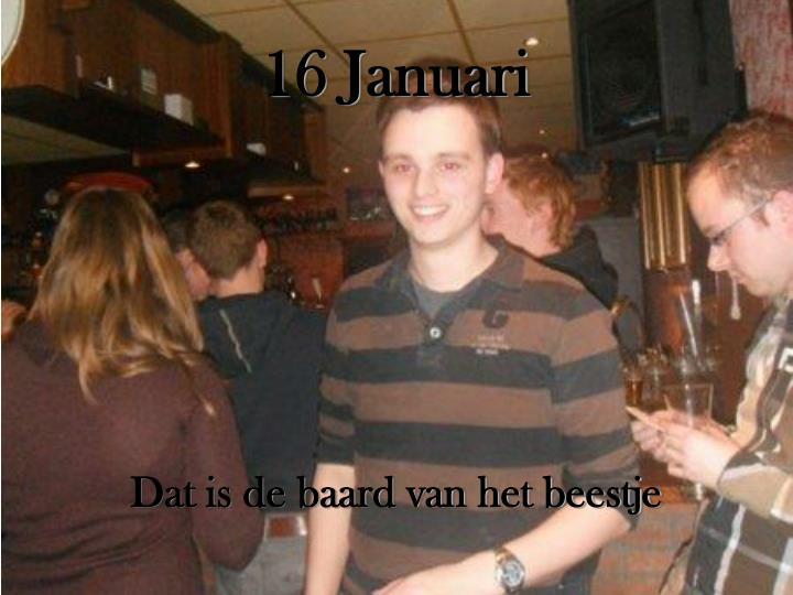 16 Januari