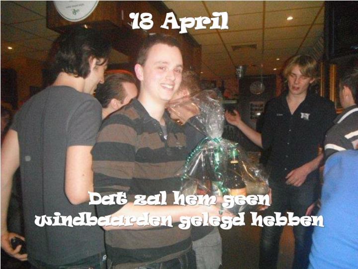 18 April