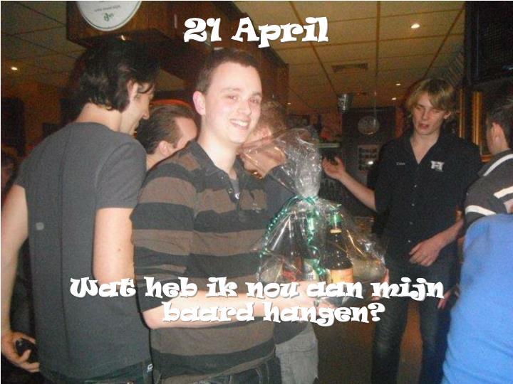 21 April