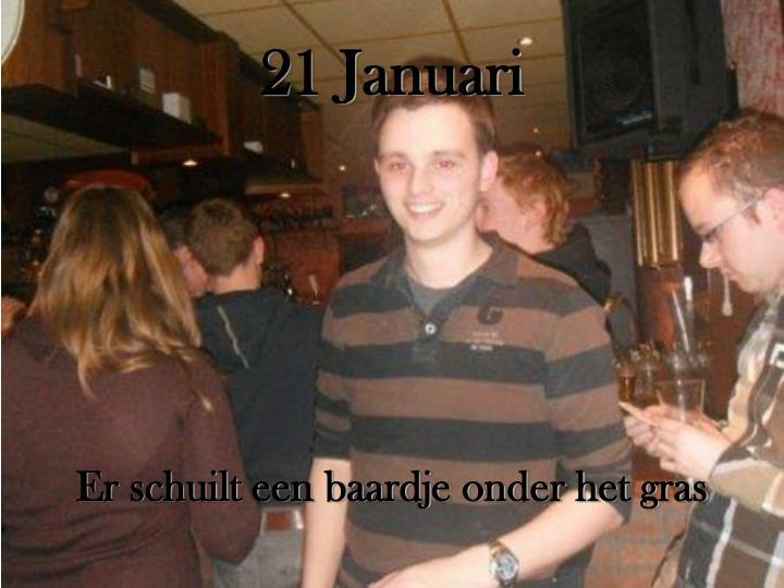 21 Januari