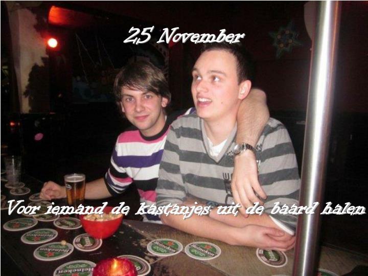 25 November