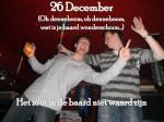 26 december oh denneboom oh denneboom wat is je baard wonderschoon