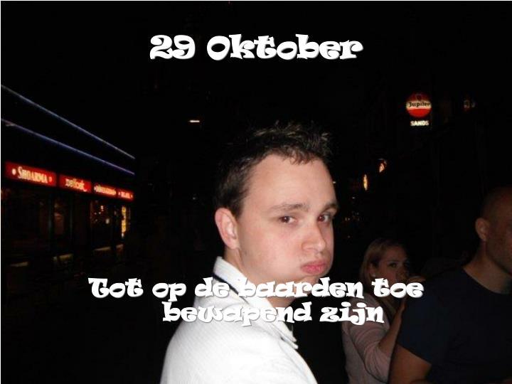 29 Oktober