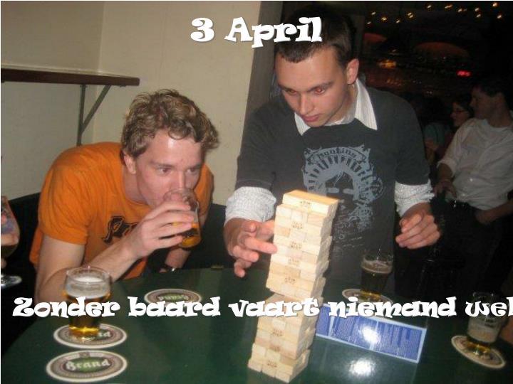 3 April