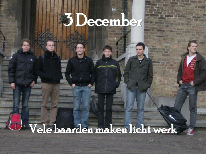 3 December