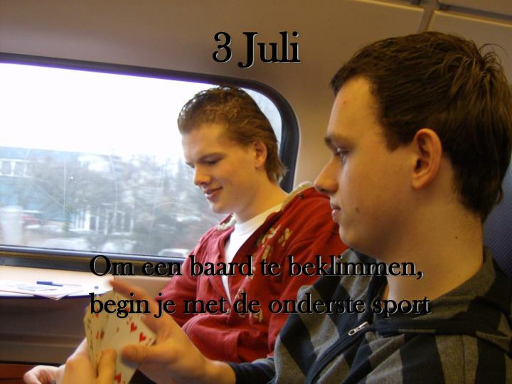 3 Juli