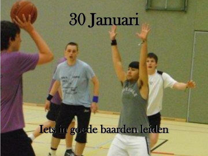 30 Januari