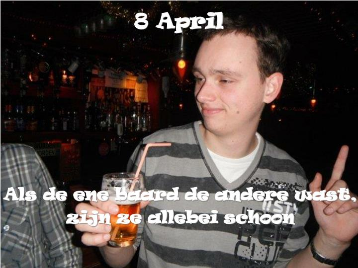 8 April