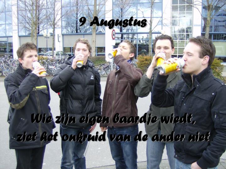 9 Augustus
