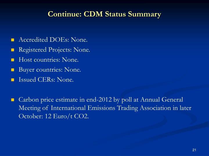 Continue: CDM Status Summary