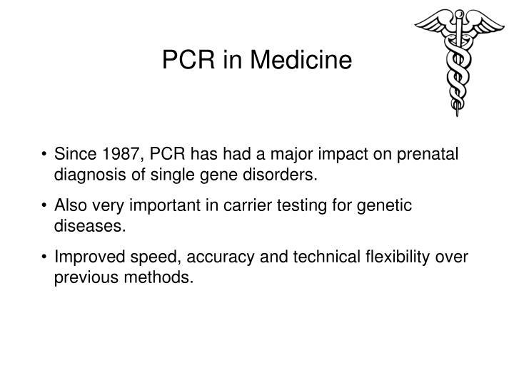 PCR in Medicine
