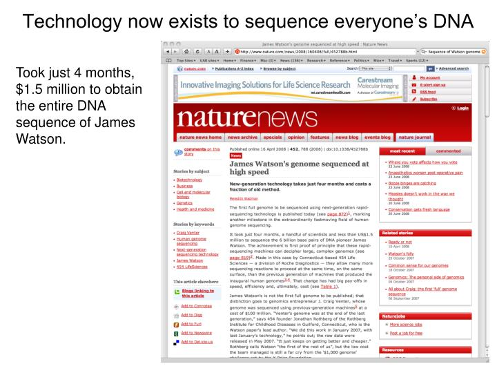Technology now exists to sequence everyone's DNA