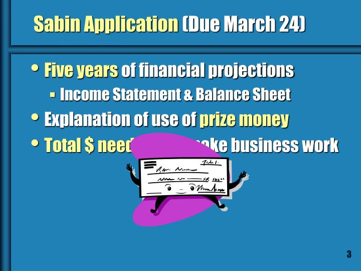 Sabin application due march 24