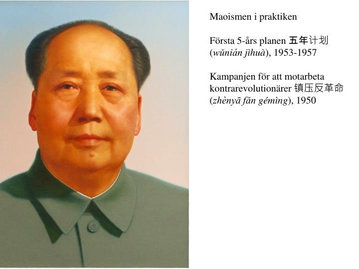 Maoismen i praktiken