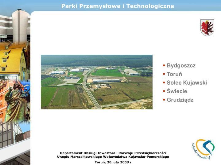 Parki Przemysłowe i Technologiczne