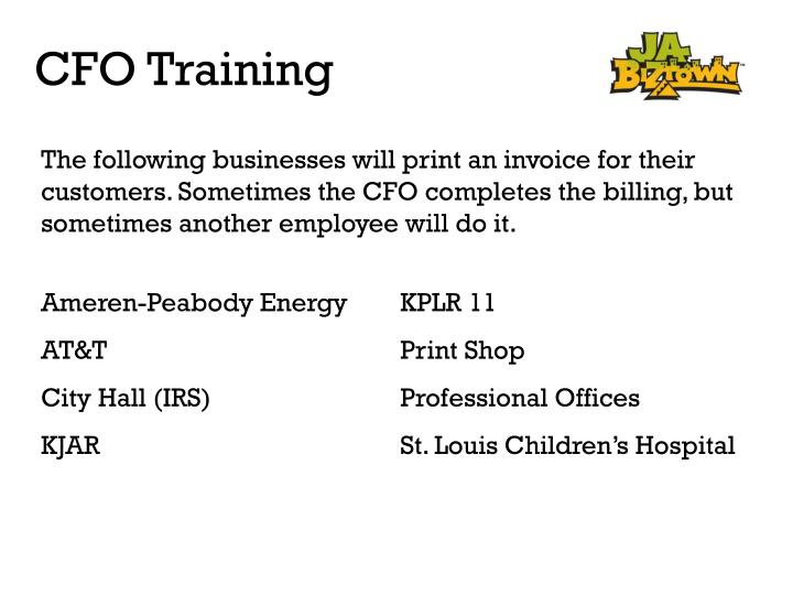 The following businesses will print an invoice for their customers. Sometimes the CFO completes the billing, but sometimes another employee will do it.
