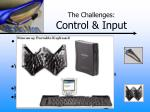 the challenges control input