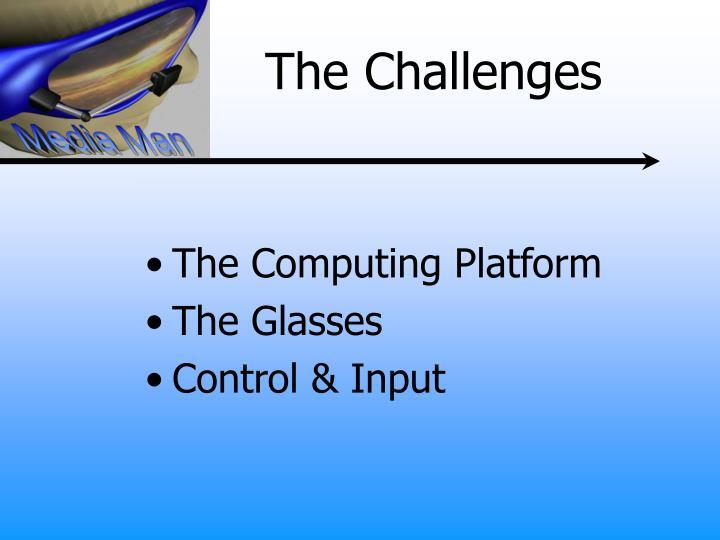 The Computing Platform