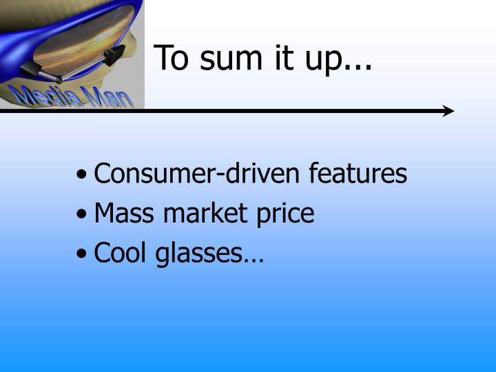 Consumer-driven features
