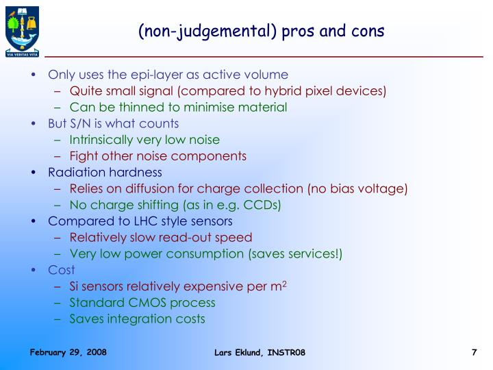 (non-judgemental) pros and cons