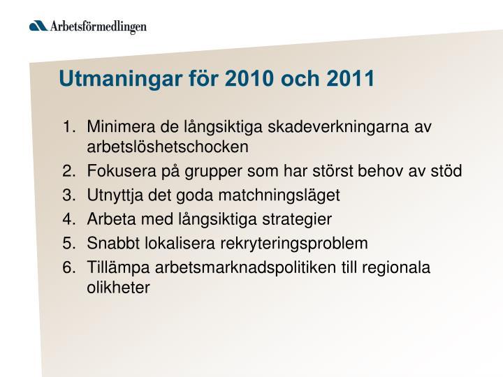 Utmaningar för 2010 och 2011