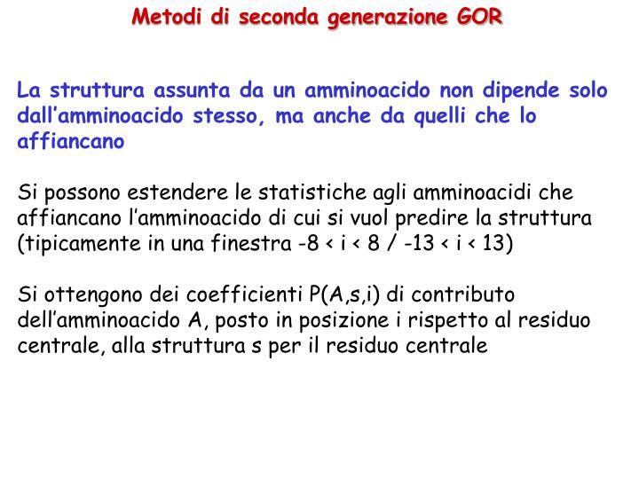 Metodi di seconda generazione GOR