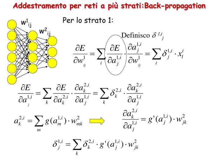 Addestramento per reti a più strati:Back-propagation