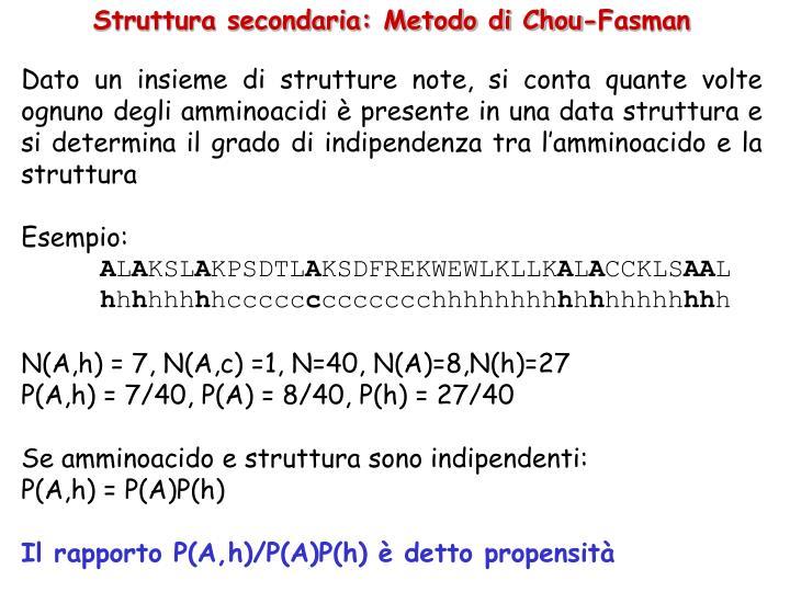 Struttura secondaria: Metodo di Chou-Fasman