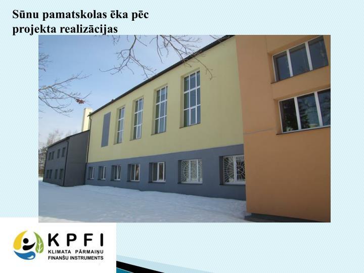 Sūnu pamatskolas ēka pēc projekta realizācijas