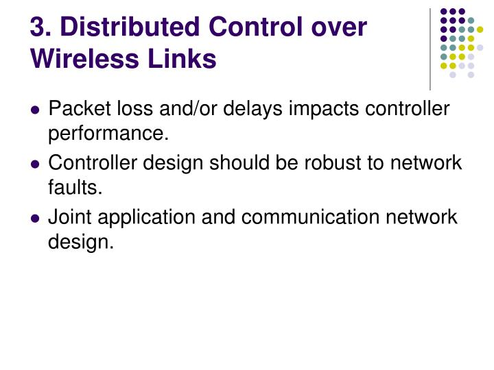 3. Distributed Control over Wireless Links