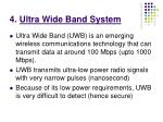 4 ultra wide band system